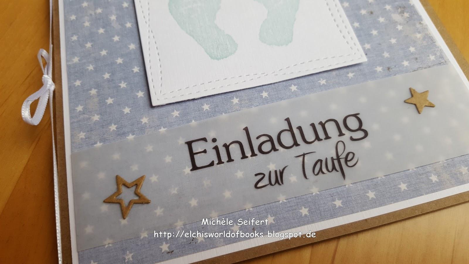 Crafting Karte Einladung Zur Taufe Elchis World Of