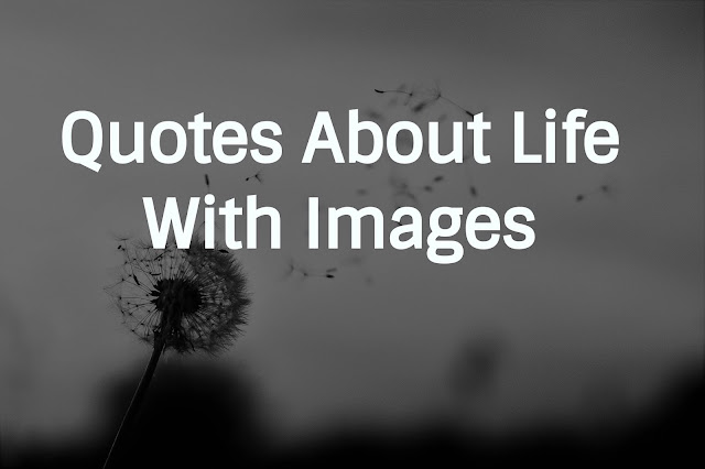 quotes about life with images