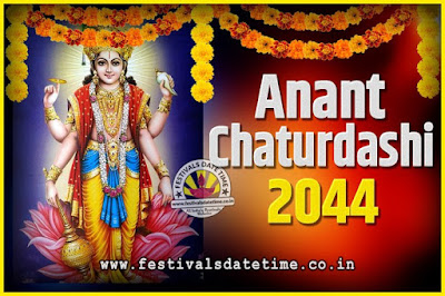 2044 Anant Chaturdashi Pooja Date and Time, 2044 Anant Chaturdashi Calendar
