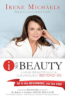 I On Beauty: Living Beautifully and Luxuriously Beyond 50 book promotion by Irene Michaels