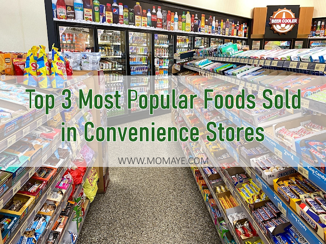 Top 3 Most Popular Foods Sold in Convenience Stores