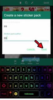 Cara Membuat Stiker WA Foto Sendiri Di Android Dengan Aplikasi, buat stiker wa, foto sendiri, whatsapp, tanpa, aplikasi, tutorial, android, iphone, stiker keren, terbaru,