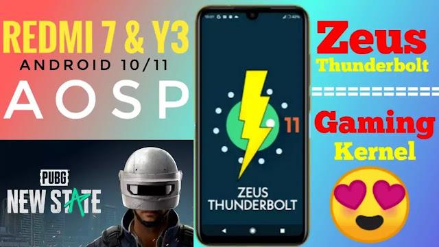 Redmi 7 & Redmi Y3 Best Gaming Kernel, Zues Kernel