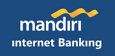 Mendaftar Internet Banking Mandiri