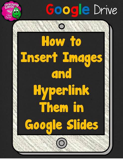 How to Add & Link Images in Google Slides - Post contains two short videos that demonstrate how to add and link images in Google Slides.