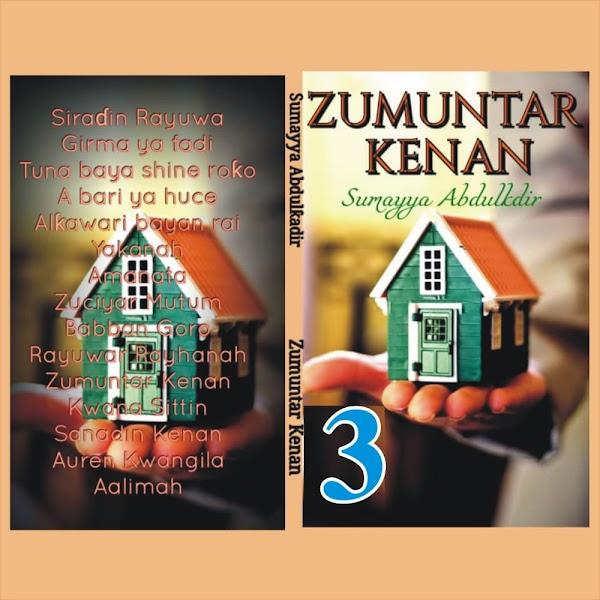 ZUMUNTAR KENAN BOOK 3 CHAPTER 3  by Sumayyah Abdul-kadir