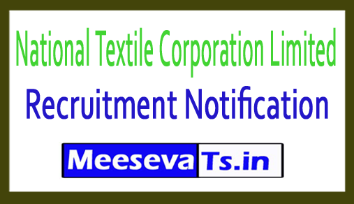 National Textile Corporation Limited NTC Recruitment