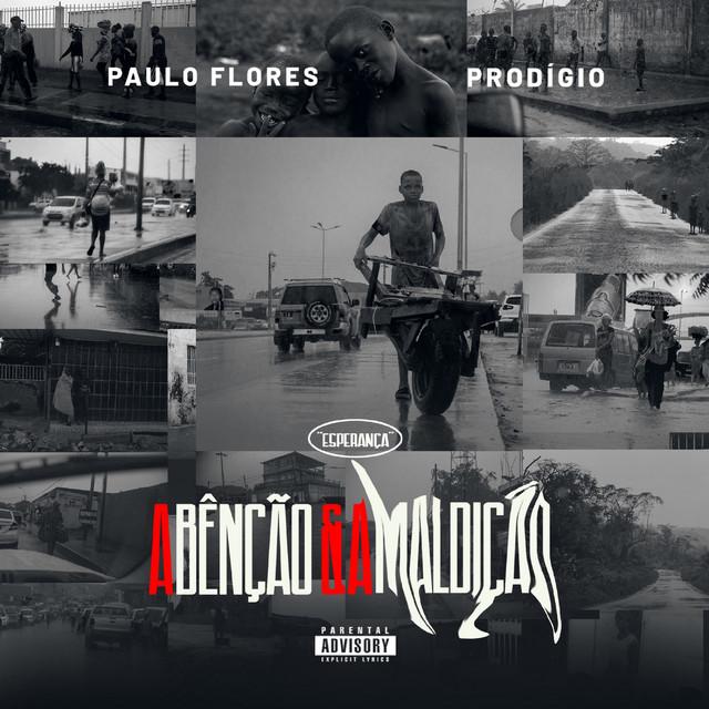 Paulo Flores & Prodígio - A Bênção e a Maldição (Álbum) [Baixar]