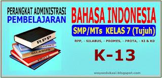 RPP-SILABUS-PROMES-PROTA-KI & KD BAHASA INDONESIA SMP/MTs  KLS. VII (TUJUH)