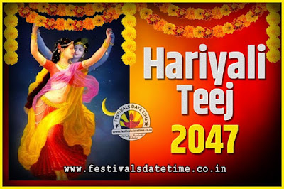 2047 Hariyali Teej Festival Date and Time, 2047 Hariyali Teej Calendar