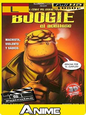 Boogie El Aceitoso [2009]HD [1080P] latino [GoogleDrive-Mega]nestorHD
