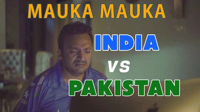 India vs Pakistan Mauka Mauka