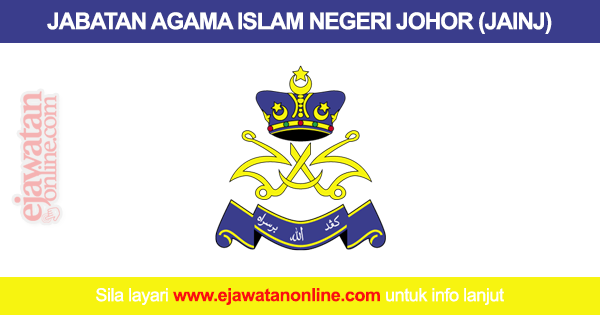 Jabatan Agama Islam Negeri Johor Jainj 10 Julai 2016 Jawatan Kosong 2020