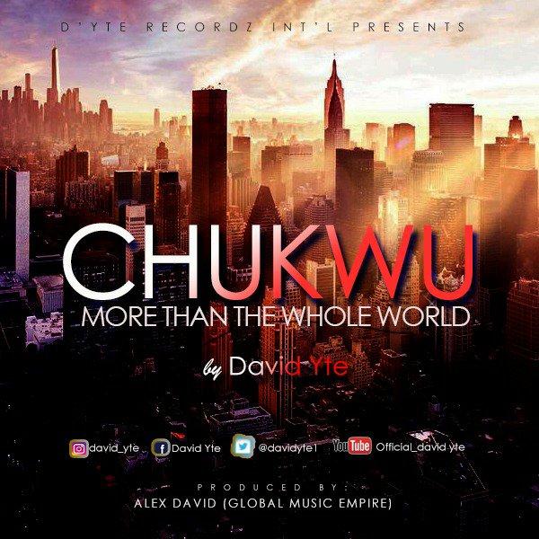 David Yte - Chukwu Lyrics & Mp3 Download
