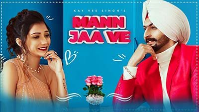 Mann Jaa Ve Lyrics – Kay Vee Singh - Lyrics2021.com