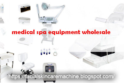 Medical Spa Equipment Wholesale