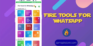 Fire Tools For WhatsApp 🔥  Latest Update V1.0