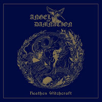 "Το τραγούδι των Angel of Damnation ""Tear off the Veil off the Sun"" από το album ""Heathen Witchcraft"""