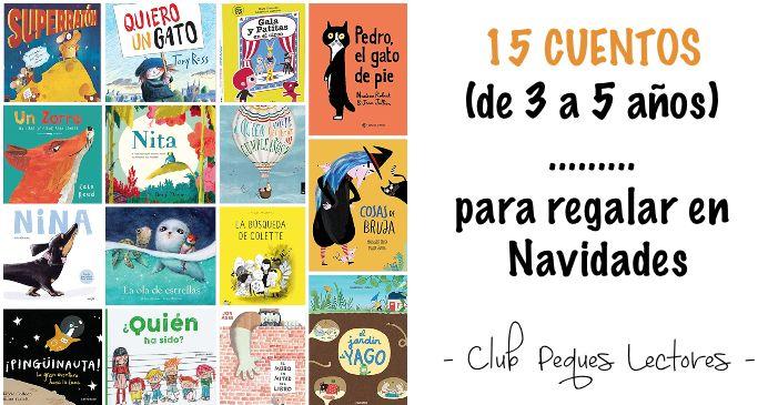 libros infantiles de 3 a 5 años edad para navidad recomendaciones novedades