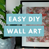 Video: DIY Wall Art On A Budget