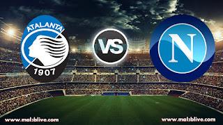 مشاهدة مباراة نابولي واتلانتا بث Napoli Vs Atalanta مباشر بتاريخ 02-01-2018 كأس إيطاليا
