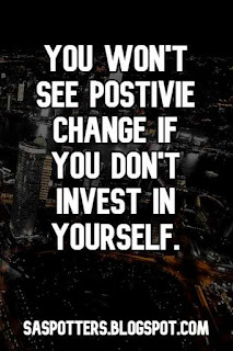 You won't see positive change if you don't invest in yourself.