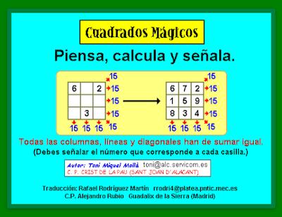 http://clic.xtec.cat/db/jclicApplet.jsp?project=http://clic.xtec.cat/projects/cuadrads/jclic/cuadrads.jclic.zip&lang=es&title=Cuadrados+m%E1gicos