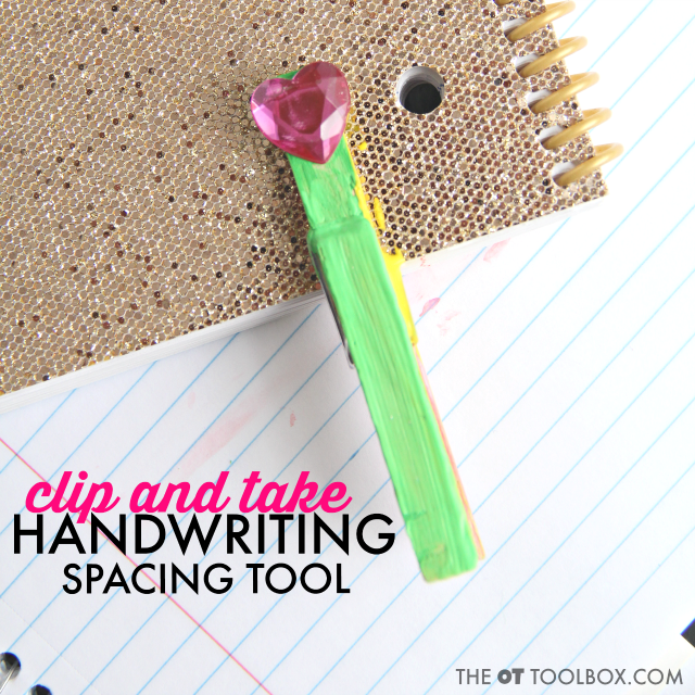 Use a clothespin craft to teach spacing between words for better legibility in handwriting.