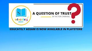 HSLC ASSAM SEBA Solutions | A Question of Trust by Victor Canning all questions answers | Class 10