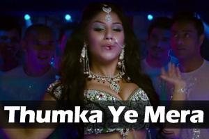 Thumka Ye Mera