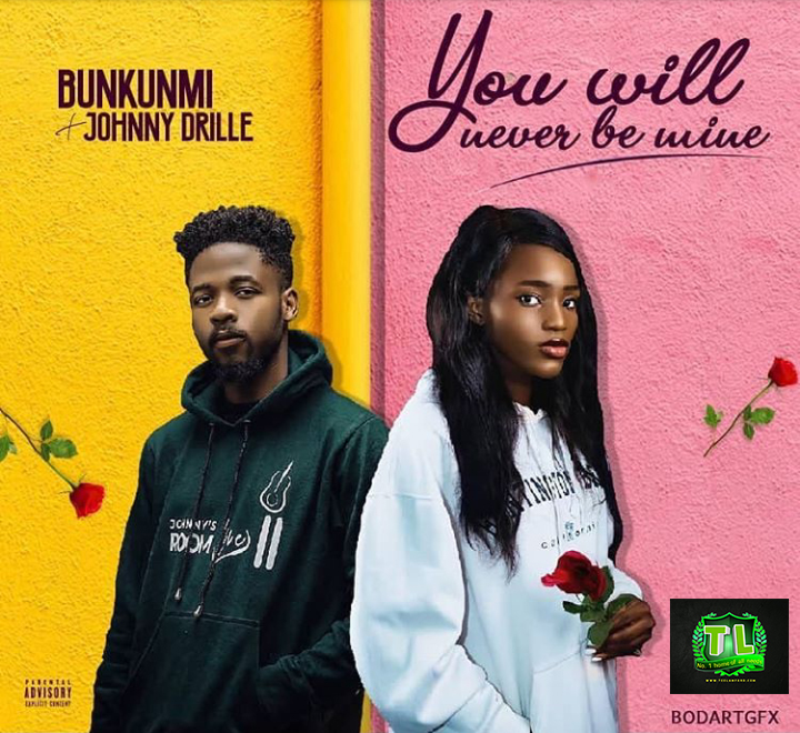 Bukunmi-You-Will-Never-Be-Mine-Ft-Johnny-Drille-mp3-download-Teelamford