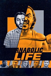 Watch Anabolic Life Online Free in HD