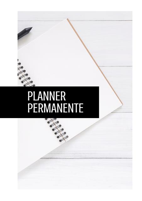 Organize sua vida e seu trabalho com o Planner Permanente!