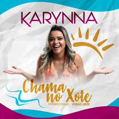 Karynna - Chama no Xote - Promocional de Verão - 2020
