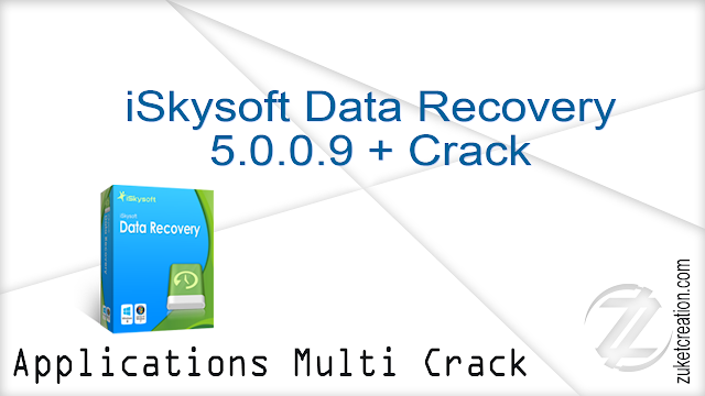 iSkysoft Data Recovery 5.0.0.9 + Crack    |   70 MB