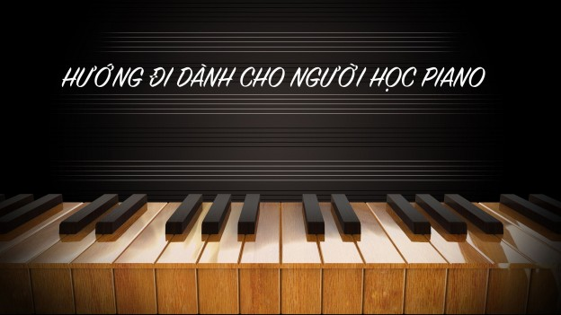 Hướng đi nào để có thể chơi piano theo cảm âm