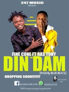 Fine Cone - Din Dam ft. Ras Tony (Prod. by Blue Beatz)