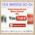 YOUTUBE BLOG DIVULGA GOSPEL