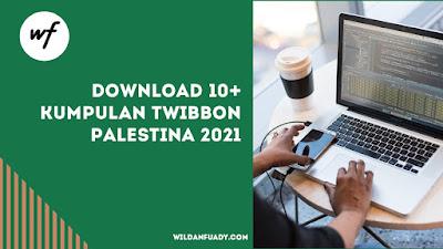 Download 10+ Kumpulan Twibbon Palestina 2021