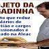 Projeto que reduz salários de Sebastião e cargos comissionados tem validade até dezembro