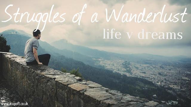 struggles of a wanderlust