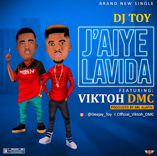 https://www.wavyvibrations.com/2019/09/music-dj-toy-ft-viktor-dmc-jaiye-lavida.html