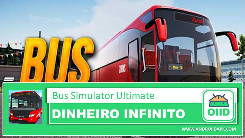 Bus Simulator : Ultimate v1.2.0 – APK MOD HACK – Dinheiro Infinito