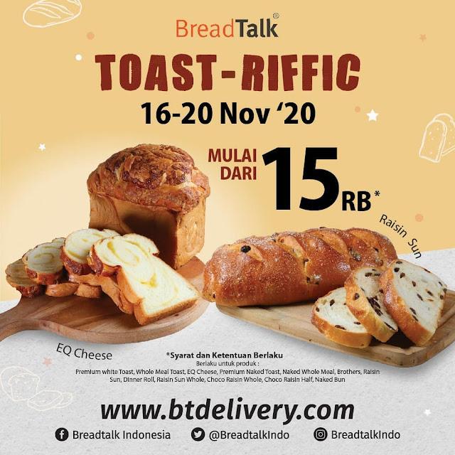 #BreadTalk - #Promo TOAST & RIFFIC Mulai 15 Ribuan (16 - 20 Nov 2020)