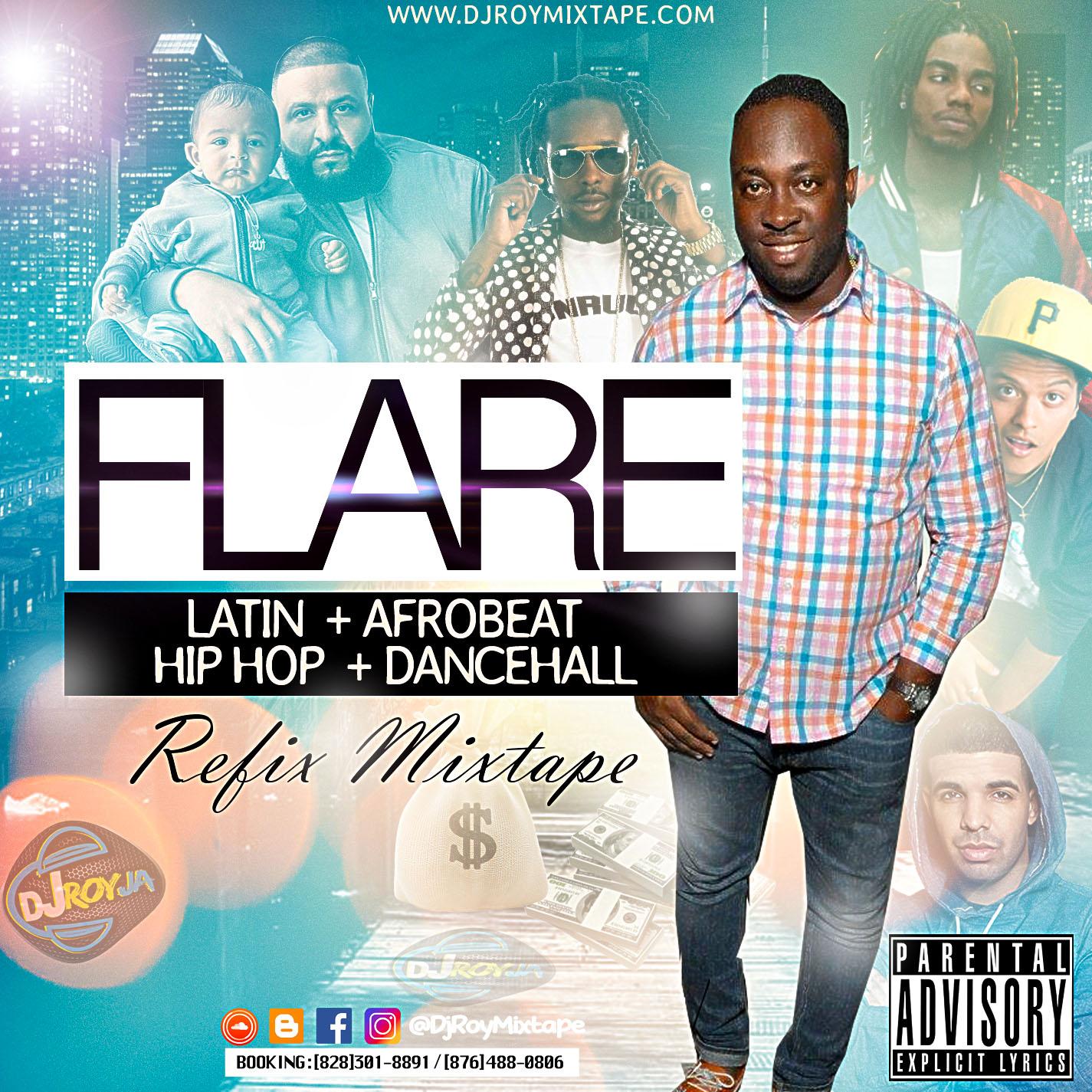 DJROYMIXTAPE : DJ ROY FLARE Latin X Afrobeat X Hip Hop X Dancehall