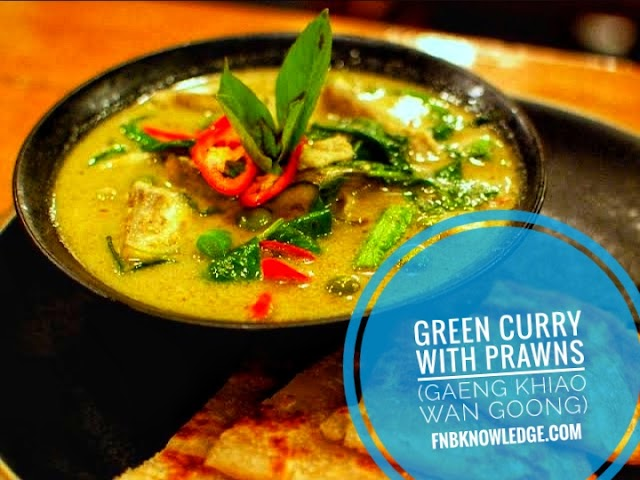 Green Curry with Prawns (Gaeng Khiao Wan Goong)