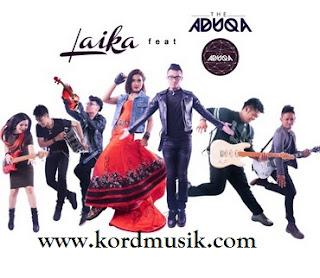 Kunci Gitar Laika feat The Aduqa - Nada Hati
