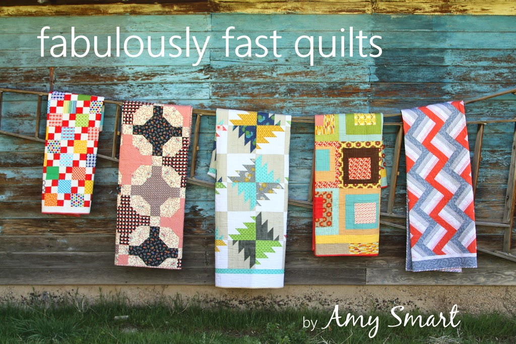 Fabulously Fast Quilt patterns by Amy Smart
