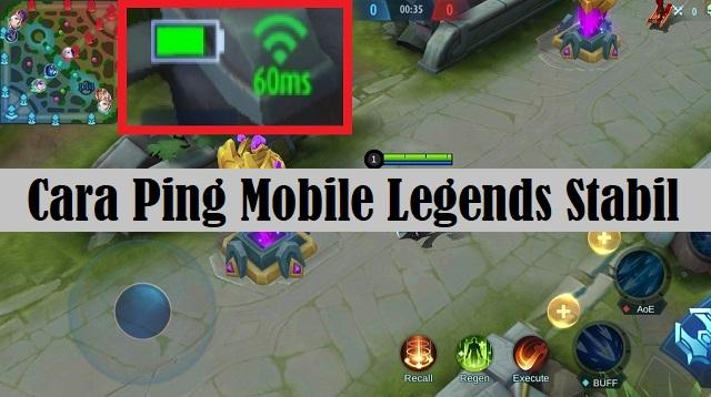 Cara Ping Mobile Legends Stabil