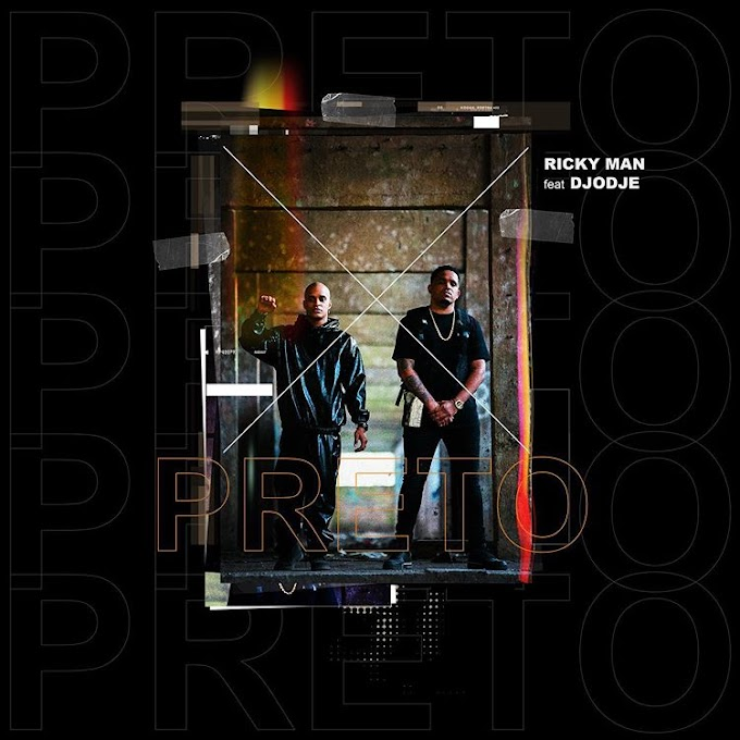 Ricky Man x Djodje - Preto (Afro Beat) [Download]